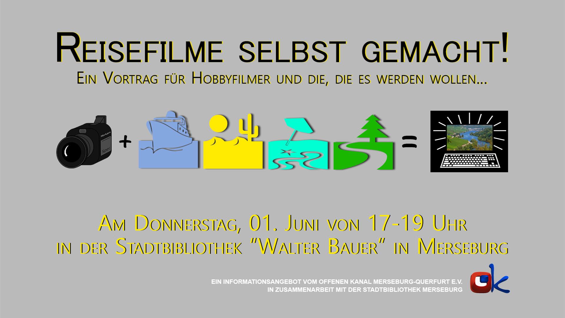 vortrag am in der bibo reisefilme selbst gemacht offener kanal mq e v. Black Bedroom Furniture Sets. Home Design Ideas